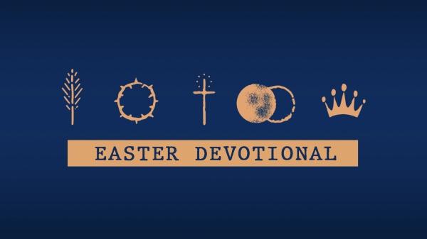Easter Devotional by Alyssa DeLosSantos