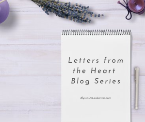Letters from the Heart Blog Series